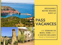 Mobile Home Pass Argelès Vacances + Visites And Activities For 2 People Included.
