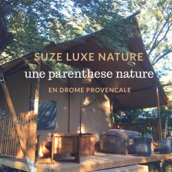 Establishment Hôtel De Plein Air Suze Luxe Nature - Suze La Rousse